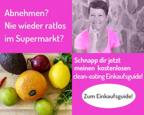 zuckerfreie Ernährung - Einkaufsguide - Daniela Schumacher